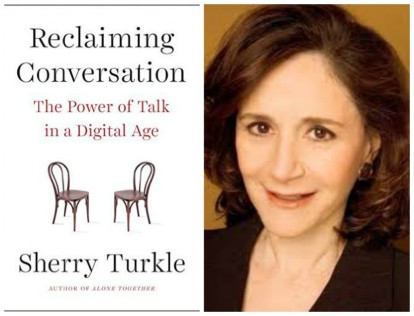 reclaiming-conversation-sherry-turkle-1024x784